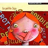 """Afficher """"La Petite Juju"""""""