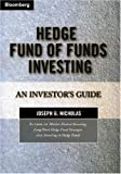Image of Hedge Fund of Funds Investing: An Investor's Guide (Bloomberg Professional Library)
