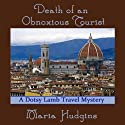 Death of an Obnoxious Tourist: A Dotsy Lamb Travel Mystery, Book 1 (       UNABRIDGED) by Maria Hudgins Narrated by Connie Terwilliger
