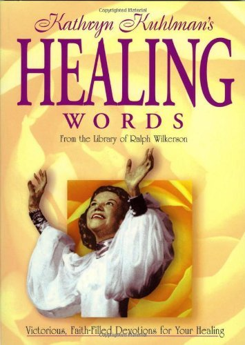 Healing Words, by Kathryn Kuhlman