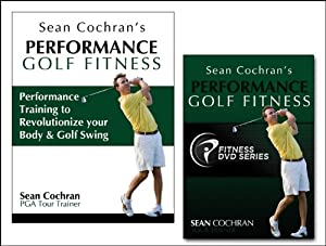 Performance Golf Fitness Package by Sean Cochran Enterprises
