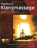 Praxisbuch Klangmassage (Amazon.de)
