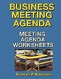 Business Meeting Agenda: Meeting Agenda Worksheets