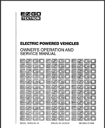 E-Z-Go 25122G1 1989-1998 Service Manual For Electric Golf Cars, Trucks, & Personal Vehicles