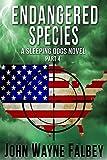Endangered Species Part 4: A Sleeping Dogs Thriller