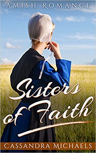 MAIL ORDER BRIDE: Clean Romance: Sisters Of Faith (Amish Christian Christmas Romance) (Sweet Inspirational Romance Short Stories)