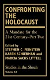 img - for Confronting the Holocaust: A Mandate for the 21st Century, Part 2 (Studies in the Shoah, Vol. 20) (Pt. 2, v. 20) book / textbook / text book