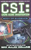 CSI: Crime Scene Investigation, Body of Evidence (0743455827) by Max Allan Collins