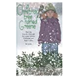 A Christmas Tree Named Greenie ~ Lori Lapekes