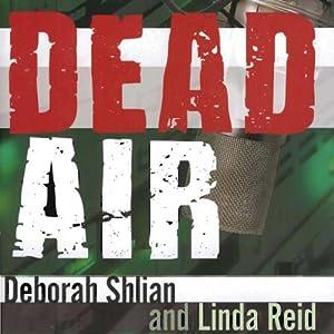 Dead Air: A Sammy Greene Thriller | [Deborah Shlian, Linda Reid]
