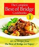 The Complete Best of Bridge Cookbooks Volume One