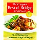 The Complete Best of Bridge Cookbooks Volume One (The Best of Bridge)