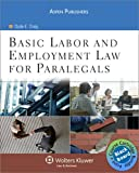 Blackboard Bundle: Basic Labor & Employment Law for Paralegals (0735586632) by Craig