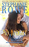 No Knight Needed (Ever After) (Volume 1)