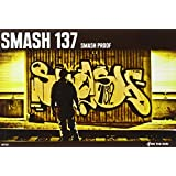 Smash 137: smash proof (On The Run Books)