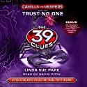 Trust No One: The 39 Clues: Cahills vs. Vespers, Book 5
