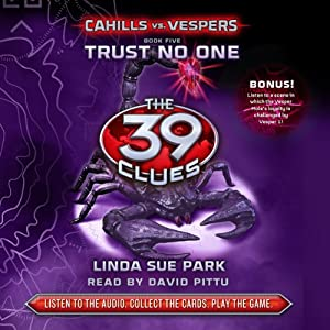 Trust No One: The 39 Clues: Cahills vs. Vespers, Book 5 | [Linda Sue Park]
