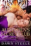 The Alpha Mens Secret Club: A Scorchingly Hot BBW Shifter Romance