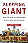 Sleeping Giant: How the New Working C...