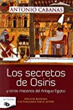img - for Los Secretos de Osiris = The Secrets of Osiris (No Ficcion) (Spanish Edition) book / textbook / text book