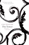 The Tower: Tales from a Lost Country
