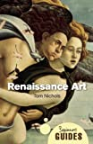 img - for Renaissance Art: A Beginner's Guide (Beginner's Guides) book / textbook / text book