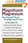 Magnificent Magnesium: Your Essential...