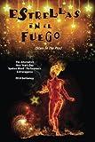 Estrellas En El Fuego: (Stars In The Fire) (ANYDSWPE Anthology Series) (Volume 1)