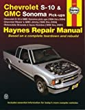 img - for Chevrolet S-10 & Blazer Gmc Sonoma & Jimmy Oldsmobile Bravada Isuzu Hombre: 1994-96 Automotive Repair Manual (Haynes Auto Repair Manuals Series) by Robert Maddox (1996-08-01) book / textbook / text book