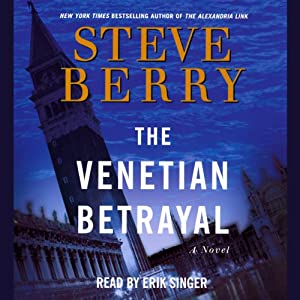 The Venetian Betrayal: A Novel | [Steve Berry]