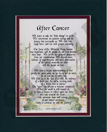 """After Cancer"" Touching 8x10 Poem, Double-matted in Dark Green/Burgundy And Enhanced With Watercolor Graphics."