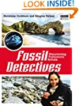 The Fossil Detectives: Discovering Pr...