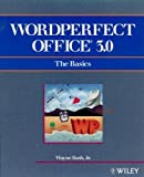 WordPerfect Office 3.0: The Basics