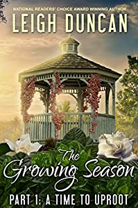 The Growing Season: Part 1: A Time To Uproot by Leigh Duncan ebook deal