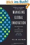 Managing Global Innovation: Framework...