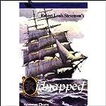 Kidnapped (Dramatized) | Robert Louis Stevenson