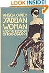 The Sadeian Woman: And the Ideology o...