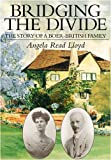 Bridging the Divide: The Story of a Boer-British Family