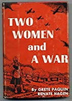 Two Women and a War (Diary, Paquin: Pillar…