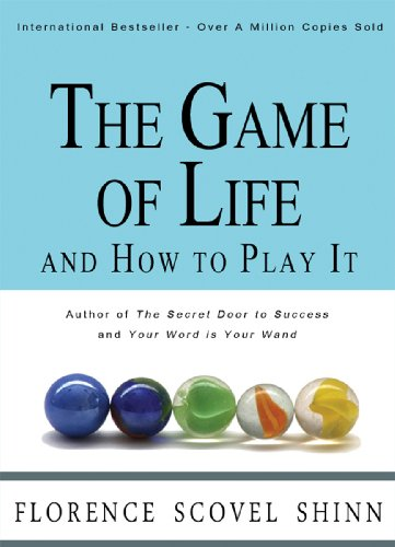 Florence Scovel Shinn - The Game of Life and How to Play It (English Edition)