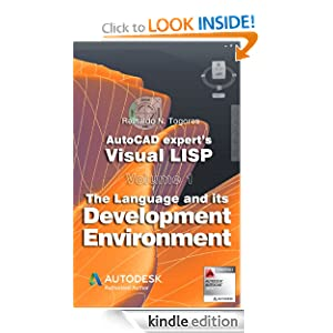 The Language and its Development Environment (AutoCAD expert's Visual LISP) Reinaldo N. Togores