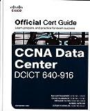 CCNA Data Center DCICT 640-916 Official Cert Guide (Certification Guide)