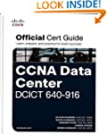 CCNA Data Center DCICT 640-916 Offici...