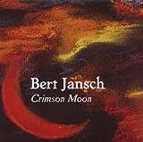 Bert Jansch Crimson Moon