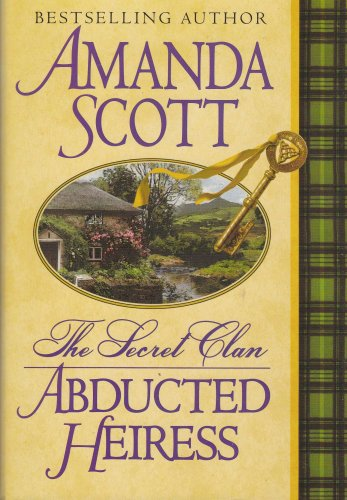 The Secret Clan: Abducted Heiress (The Secret Clan)