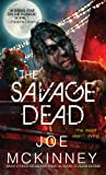 The Savage Dead - Joe McKinney