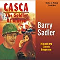 Casca: Soldier of Gideon: Casca Series #20 (       UNABRIDGED) by Barry Sadler Narrated by Gene Engene