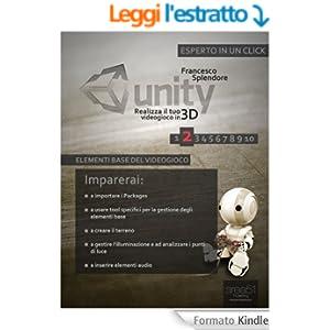 Unity: realizza il tuo videogioco in 3D. Livello 2 (Esperto in un click)