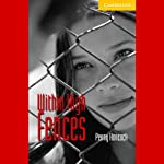 Within High Fences | Penny Hancock