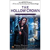 The Hollow Crown: A Novel of Crosspointe ~ Diana Pharaoh Francis